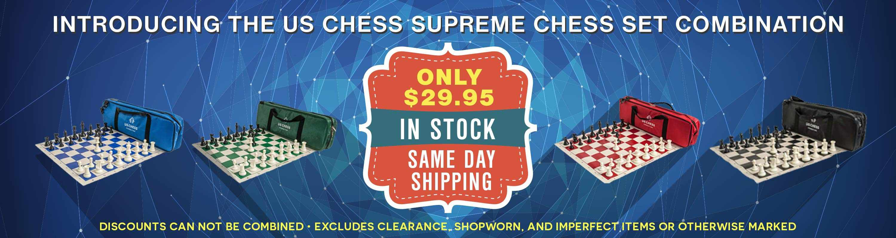 Introducing the US Chess Supreme Chess Set Combination! Only $29.95!