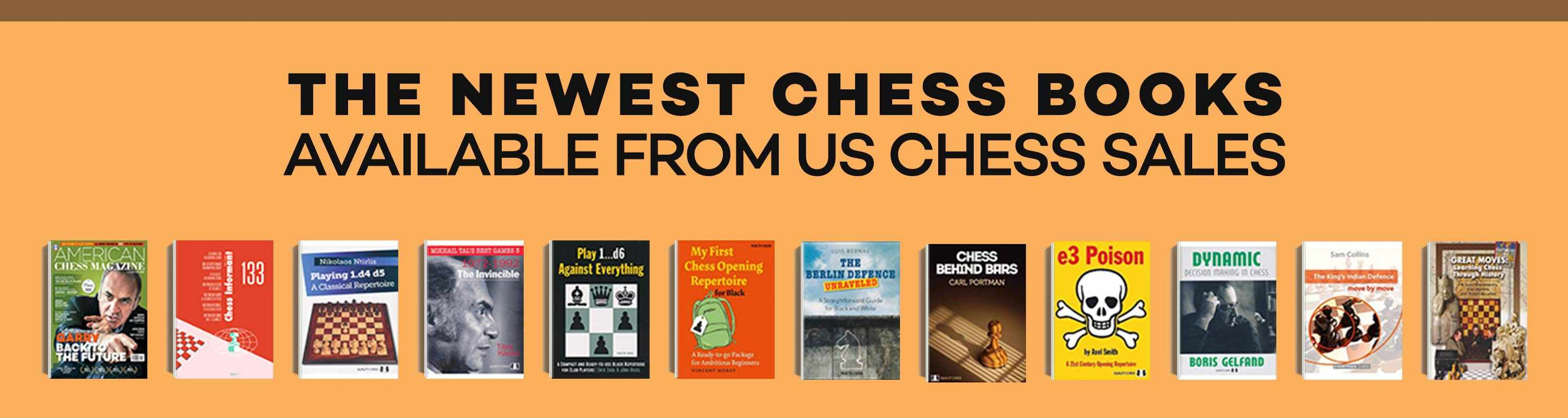 The Newest Chess Books Available from US Chess Sales