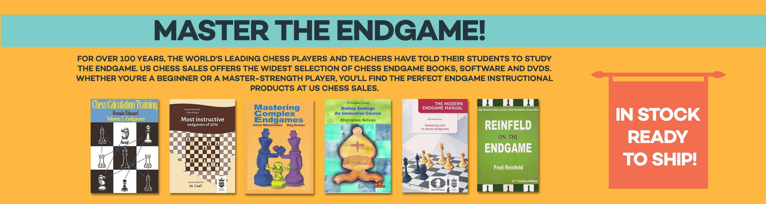 Master the Endgame! Study the Endgame at US Chess Sales!