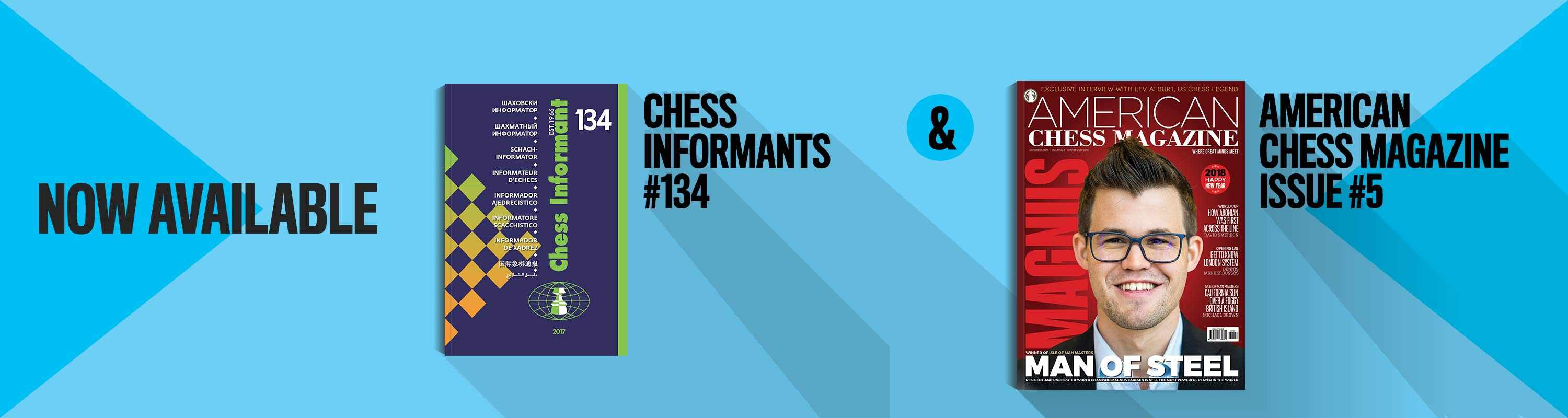 Now Available: Chess Informants #134 and American Chess Magazine #5